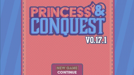 Princess & Conquest 0.17.13 Game Walkthrough Free Download for PC