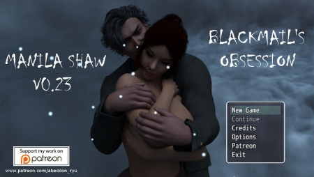 Manila Shaw: Blackmail's Obsession 0.27 Game Walkthrough Free Download for PC