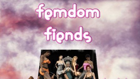 Femdom Fiends 0.40.11 Game Walkthrough Free Download for PC