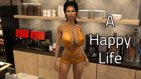 A Happy Life 0.5.0 Game Walkthrough Free Download for PC