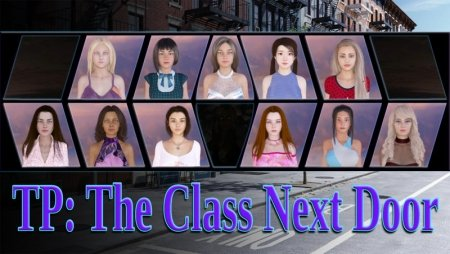 TP: The Class Next Door 0.18.1 Game Walkthrough Free Download for PC